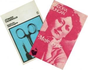 Okładki niektórych książek tłumaczonych przez K. Bunscha Projekt:Janusz Bruchnalski ( Jürgen Thorwald ) oraz Władysław Targosz ( Isadora Duncan )